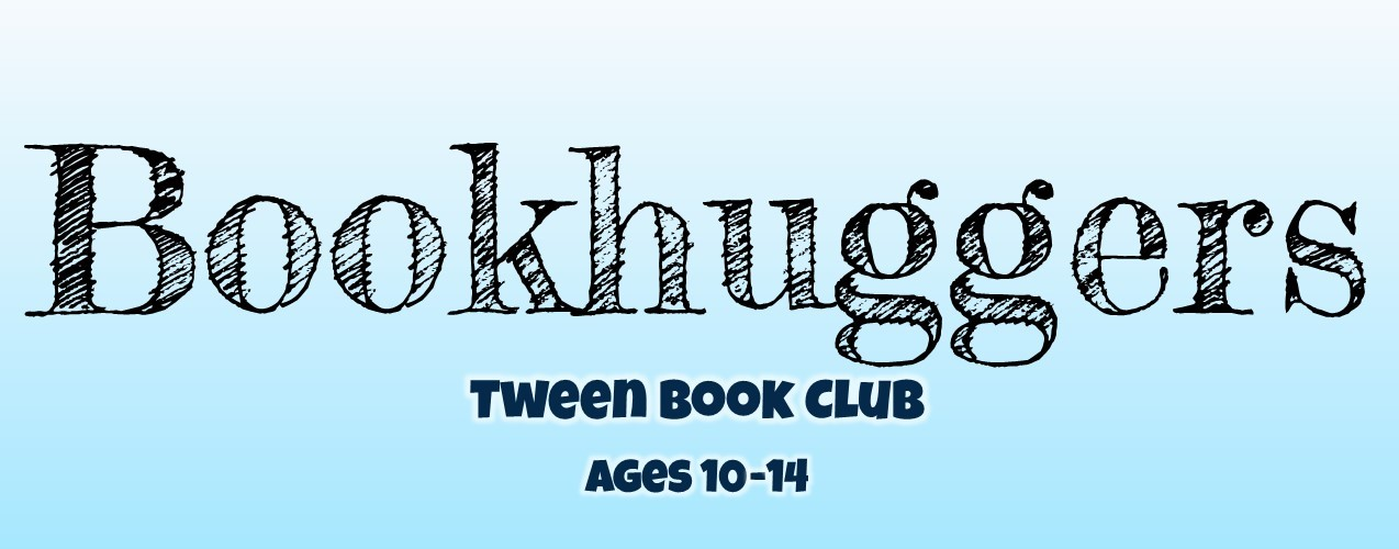Bookhuggers Tween Book Club